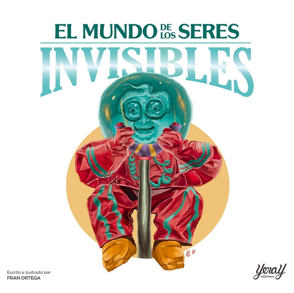 El mundo de los seres invisibles